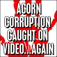 ACORN caught again!