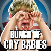 Obama Admin cry babies!