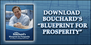"Click here to download Mike Bouchard's ""Blueprint for Prosperity""!"
